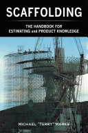 SCAFFOLDING - THE HANDBOOK FOR ESTIMATING and PRODUCT KNOWLEDGE Pdf/ePub eBook