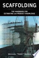 """SCAFFOLDING THE HANDBOOK FOR ESTIMATING and PRODUCT KNOWLEDGE"" by Michael"