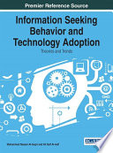 Information Seeking Behavior and Technology Adoption  Theories and Trends