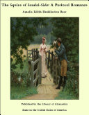 The Squire of Sandal-Side: A Pastoral Romance: