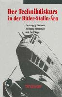 Der Technikdiskurs in der Hitler-Stalin-Ära