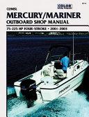 Mercury Four Stroke Outboard 75 225 hp 2001 2003