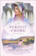 A Pursuit of Home  Haven Manor Book  3