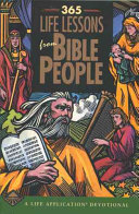 365 Life Lessons From Bible People