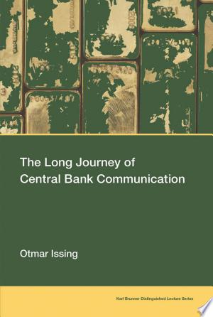 Download The Long Journey of Central Bank Communication PDF