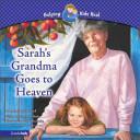 Sarah s Grandma Goes to Heaven