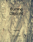 Burning Daylight   Large Print Book