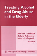 Treating Alcohol And Drug Abuse In The Elderly