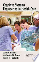 Cognitive Systems Engineering in Health Care