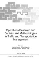 Operations Research and Decision Aid Methodologies in Traffic and Transportation Management [Pdf/ePub] eBook