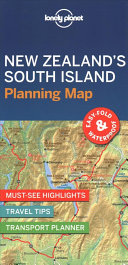 Lonely Planet New Zealand s South Island Planning Map
