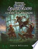 Frostgrave  Ghost Archipelago  Cities of Bronze