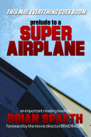 Prelude to a Super Airplane