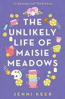 The Unexpected Life of Maisie Meadows