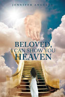 Beloved  I Can Show You Heaven