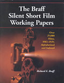 The Braff Silent Short Film Working Papers ebook
