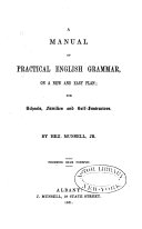 A Manual of Practical English Grammar on a New and Easy Plan