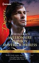 Millionaire Playboy, Maverick Heiress Pdf/ePub eBook