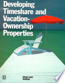 Developing Timeshare and Vacation-ownership Properties