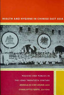 Health and Hygiene in Chinese East Asia
