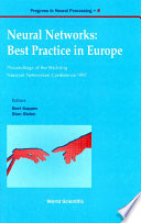 Neural Networks: Best Practice In Europe - Proceedings Of The Stichting Neurale Netwerken Conference 1997, Progre