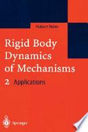 Rigid Body Dynamics of Mechanisms 2
