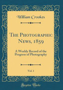 The Photographic News  1859  Vol  1