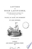 """Letters from High Latitudes  : Being Some Account of a Voyage in 1856 in the Schooner Yacht """"Foam"""" to Iceland, Jan Mayen, and Spitzbergen"""