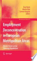 Employment Deconcentration in European Metropolitan Areas
