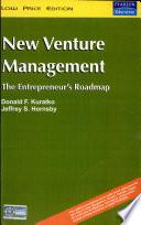 New Venture Management: The Entrepreneur'S Roadmap