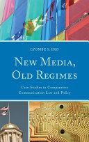 New Media  Old Regimes