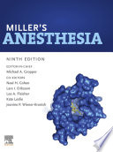 """Miller's Anesthesia, 2-Volume Set E-Book"" by Michael A. Gropper, Ronald D. Miller, Lars I. Eriksson, Lee A Fleisher, Jeanine P. Wiener-Kronish, Neal H Cohen, Kate Leslie"