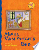 Make Van Gogh s Bed
