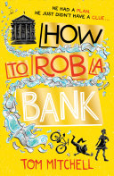 How to Rob a Bank [Pdf/ePub] eBook