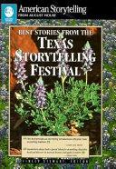 Best Stories from the Texas Storytelling Festival