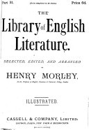 Cassell s library of English literature  selected  ed  and arranged by H  Morley