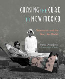 Chasing the Cure in New Mexico
