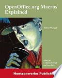 """OpenOffice.org Macros Explained"" by Andrew Douglas Pitonyak, C. Robert Pearsall, Amy Boyer"