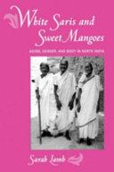 White Saris and Sweet Mangoes