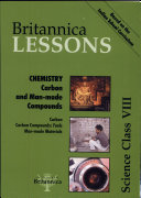 Britannica Lessons.Chemistry. Carbon and Man-made Compounds