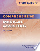 Study Guide for Jones   Bartlett Learning s Comprehensive Medical Assisting