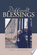 Difficult Blessings