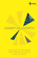 Garry Kilworth SF Gateway Omnibus
