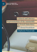 Cultural and Literary Representations of the Automobile in French Indochina [Pdf/ePub] eBook