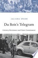 Du Bois's Telegram