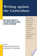 Writing Against the Curriculum Book