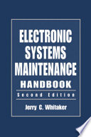 Electronic Systems Maintenance Handbook Second Edition