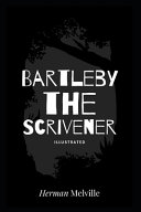 Bartleby the Scrivener Illustrated