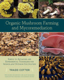 Pdf Organic Mushroom Farming and Mycoremediation Telecharger