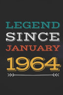 Legend Since January 1964   Gift for a Legend Born in January Book